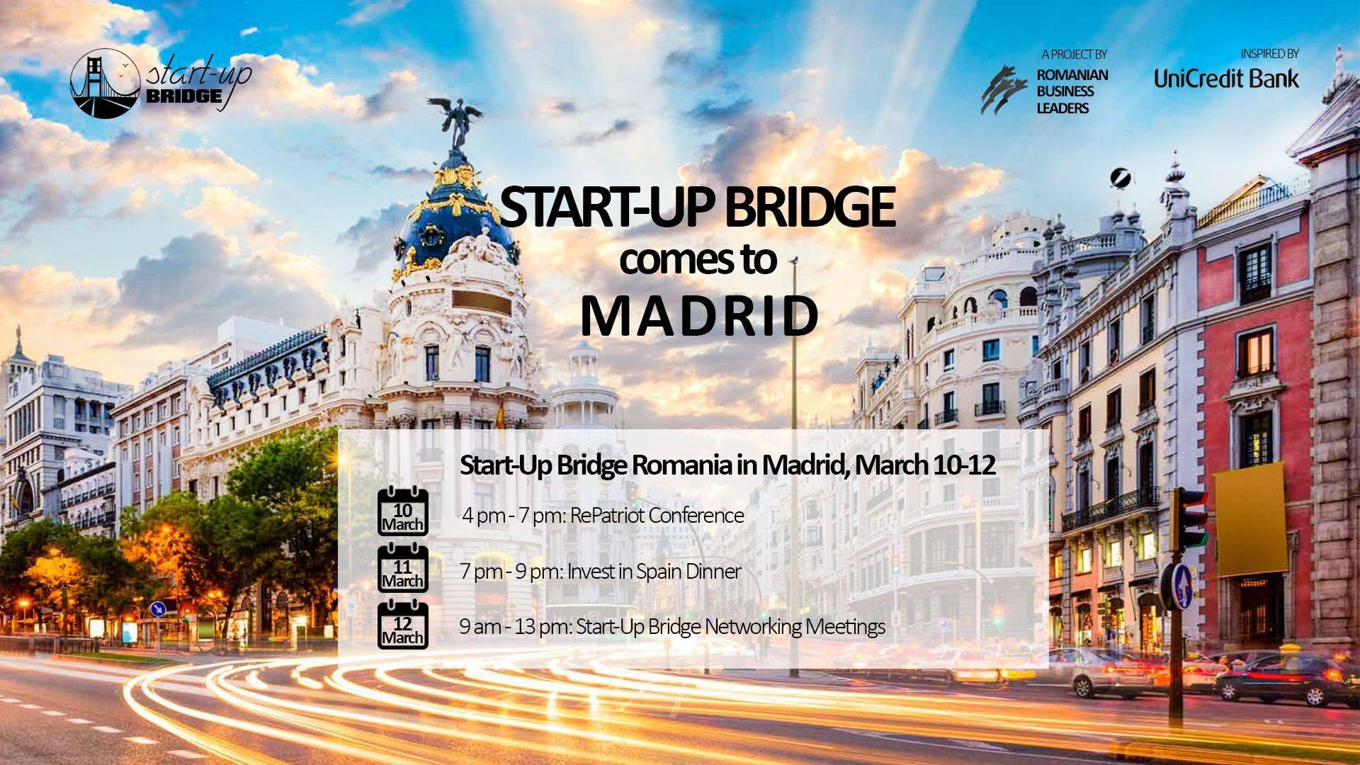 Start-Up Bridge, la Madrid, pentru antreprenorii care vor să se extindă în Spania