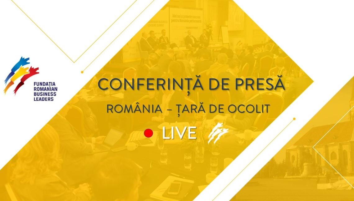 """LIVE: Conferință de presă RBL """"România – Țară de ocolit"""", 10 mai"""