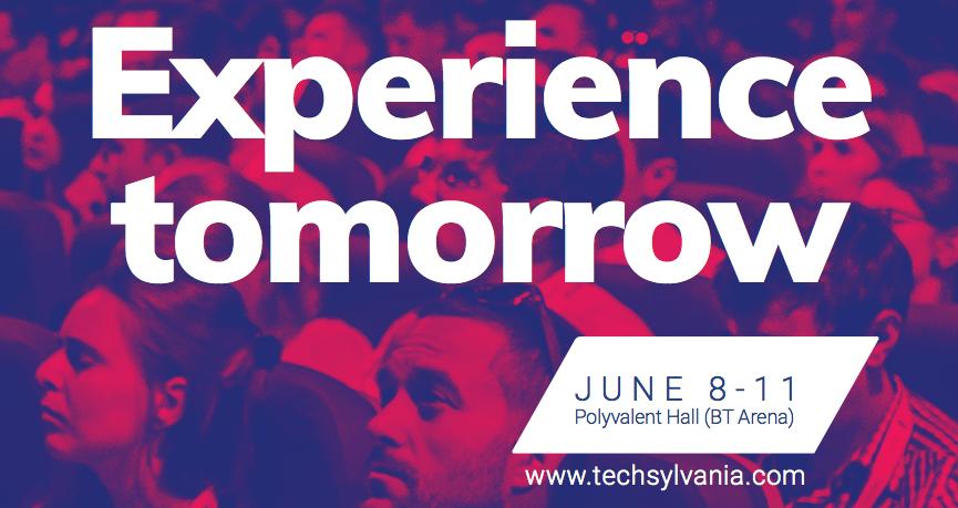 De ce să mergi la Techsylvania în 8-11 iunie
